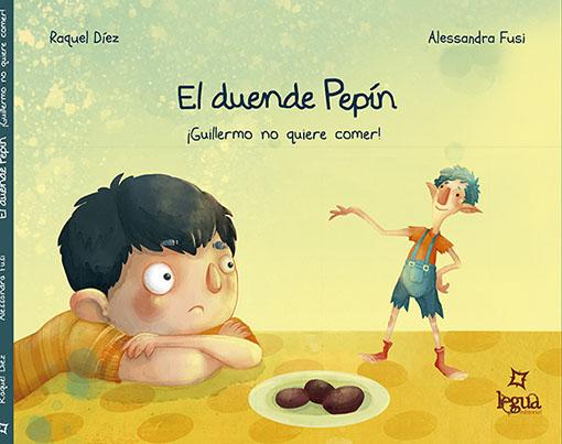 El duende Pepín: Guillermo no quiere comer